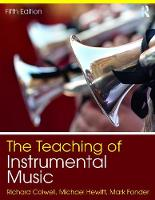 The Teaching of Instrumental Music by Richard Colwell, Michael Hewitt, Mark Fonder