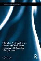 Supporting Teachers' Formative Assessment Practice with Learning Progressions by Erin Marie Furtak