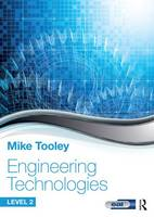 Engineering Technologies by Mike Tooley