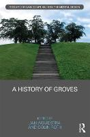 A History of Groves by Jan (University of Sheffield, UK) Woudstra