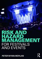 Risk and Hazard Management for Festivals and Events by Peter Wynn-Moylan