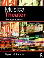 Musical Theater An Appreciation by Alyson McLamore