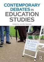 Contemporary Debates in Education Studies by Jennifer (University of Derby, UK) Marshall