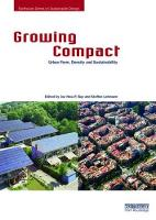 Growing Compact Urban Form, Density and Sustainability by Joo Hwa P. (Curtin University, Australia) Bay