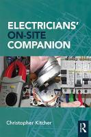 Electricians' On-Site Companion by Christopher (Central Sussex College, UK) Kitcher