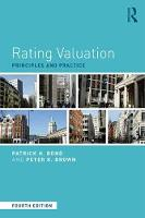 Rating Valuation Principles and Practice by Patrick H. (Valuation Office Agency, UK) Bond, Peter K. (Liverpool John Moores University, UK) Brown
