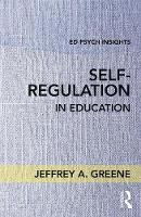 Self-Regulaton in Education by Jeffrey A. Greene