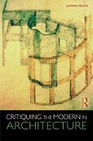Critiquing the Modern in Architecture by Jaimini (Studio Jaimini Mehta, India) Mehta