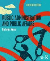 Public Administration and Public Affairs by Nicholas Henry