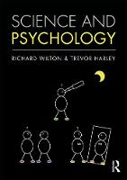 Science and Psychology by Trevor Harley