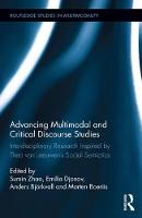 Advancing Multimodal and Critical Discourse Studies Interdisciplinary Research Inspired by Theo Van Leeuwen's Social Semiotics by Sumin Zhao