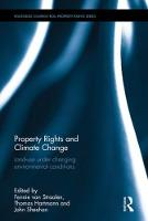 Property Rights and Climate Change Land-use under changing environmental conditions by Dr. Thomas Hartmann