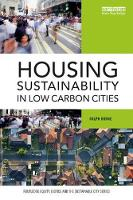 Housing Sustainability in Low Carbon Cities by Ralph (RMIT University, Australia) Horne