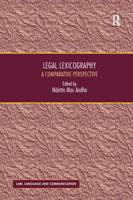 Legal Lexicography A Comparative Perspective by Mairtin Mac Aodha