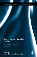 Design for a Sustainable Culture Perspectives, Practices and Education by Astrid Skjerven