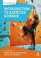 Introduction to Exercise Science by Terry J. Housh