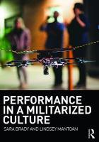 Performance in a Militarized Culture by Sara (Bronx Community College, CUNY, New York, USA) Brady