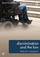 Discrimination and the Law 2e by Malcolm (Middlesex University, UK) Sargeant