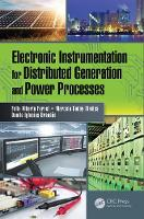 Electronic Instrumentation for Distributed Generation and Power Processes by Felix Alberto Farret, Marcelo Godoy Simoes, Danilo Iglesias Brandao
