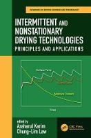 Intermittent and Nonstationary Drying Technologies Principles and Applications by Azharul (Queensland University of Technology, Brisbane, Australia) Karim