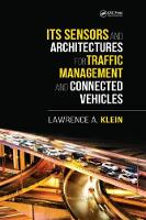 ITS Sensors and Architectures for Traffic Management and Connected Vehicles by Lawrence A. (Consultant, USA) Klein