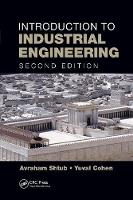 Introduction to Industrial Engineering by Avraham Shtub, Yuval Cohen