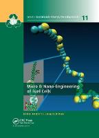 Micro & Nano-Engineering of Fuel Cells by Dennis Y.C. Leung