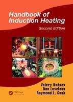 Handbook of Induction Heating by Valery Rudnev, Don Loveless, Raymond L. Cook