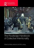 The Routledge Handbook of Collective Intentionality by Kirk Ludwig