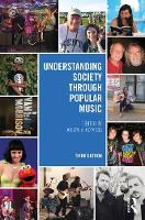 Understanding Society through Popular Music by Joseph A. (Texas State University, USA) Kotarba