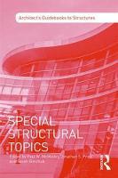Special Structural Topics by Paul W. (University of Utah, Salt Lake City, Utah) McMullin