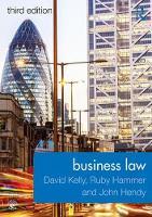 Business Law by David Kelly, Ruby Hammer, John Hendy