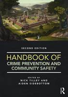 Handbook of Crime Prevention and Community Safety by Aiden Sidebottom
