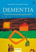 Dementia Person-Centered Assessment and Intervention by Michelle S. Bourgeois, Ellen Hickey