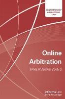 Online Arbitration by Faye Fangfei Wang