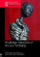 Routledge Handbook of Human Trafficking by Conny Rijken