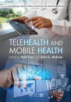Telehealth and Mobile Health by Halit Eren