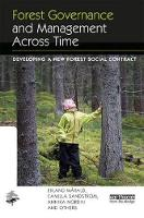 Forest Governance and Management Across Time Developing a New Forest Social Contract by Erland (Umea University, Sweden) Marald