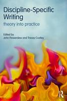 Discipline-Specific Writing Theory into practice by John (City University of Hong Kong) Flowerdew