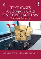 Text, Cases and Materials on Contract Law by James Devenney, Richard Stone