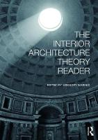 The Interior Architecture Theory Reader By Gregory University Of Houston USA Marinic