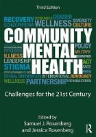 Community Mental Health Challenges for the 21st Century by Jessica Rosenberg