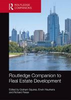 Routledge Companion to Real Estate Development by Graham (Senior Lecturer in Planning; School of Geography, Earth and Environmental Sciences at the University of Birmin Squires
