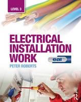 Electrical Installation Work by Trevor Linsley, Mark Baker, Peter Roberts