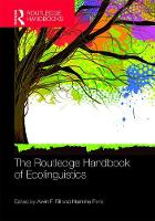 The Routledge Handbook of Ecolinguistics by Alwin Fill