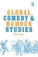 Global Comedy and Humour Studies by Jordan Smith