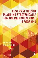 Best Practices in Strategic Planning for Online Educational Programs by Elliot King, Neil Alperstein