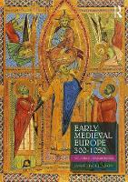 Early Medieval Europe 300-1050 A Guide for Studying and Teaching by David (Durham University, UK) Rollason