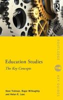 Education Studies The Key Concepts by Dave Trotman