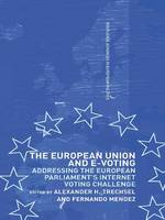 The European Union and E-Voting (Electronic Voting) by Fernando Mendez